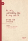 Image for Security, democracy, and society in Bali  : trouble with protection
