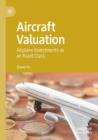 Image for Aircraft valuation  : airplane investments as an asset class