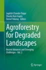 Image for Agroforestry for Degraded Landscapes : Recent Advances and Emerging Challenges - Vol. 2