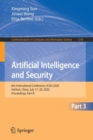 Image for Artificial Intelligence and Security : 6th International Conference, ICAIS 2020, Hohhot, China, July 17-20, 2020, Proceedings, Part III