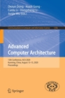 Image for Advanced Computer Architecture : 13th Conference, ACA 2020, Kunming, China, August 13-15, 2020, Proceedings