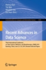 Image for Recent Advances in Data Science : Third International Conference on Data Science, Medicine, and Bioinformatics, IDMB 2019, Nanning, China, June 22-24, 2019, Revised Selected Papers