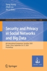 Image for Security and Privacy in Social Networks and Big Data : 6th International Symposium, SocialSec 2020, Tianjin, China, September 26-27, 2020, Proceedings