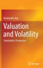 Image for Valuation and Volatility : Stakeholder's Perspective