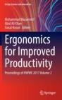 Image for Ergonomics for Improved Productivity : Proceedings of HWWE 2017 Volume 2