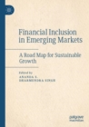 Image for Financial Inclusion in Emerging Markets : A Road Map for Sustainable Growth