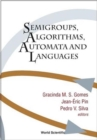 Image for Semigroups, Algorithms, Automata And Languages
