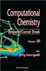 Image for Computational Chemistry: Reviews Of Current Trends, Vol. 10