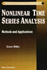 Image for NONLINEAR TIME SERIES ANALYSIS: METHODS AND APPLICATIONS