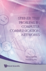 Image for Steiner tree problems in computer communication networks