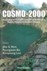 Image for COSMO-2000: proceedings of the Fourth International Workshop on Particle Physics and the Early Universe : Jeju Island, Korea, 4-8 September 2000