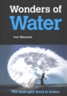 Image for Wonders Of Water: The Hydrogen Bond In Action