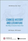 Image for Chinese history and literature  : new ways to examine China's past