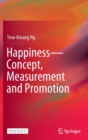Image for Happiness-Concept, Measurement and Promotion