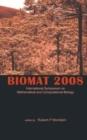 Image for Biomat 2008  : International Symposium on Mathematical and Computational Biology, Campos do Jordäao, Brazil, 22-27 November 2008