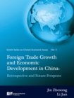Image for Foreign trade growth and economic development in China: retrospective and future prospects : v. 3