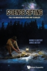 Image for Science sifting  : tools for innovation in science and technology