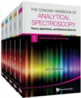 Image for Concise Handbook Of Analytical Spectroscopy, The: Theory, Applications, And Reference Materials (In 5 Volumes)