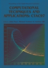 Image for COMPUTATIONAL TECHNIQUES AND APPLICATIONS: CTAC 97 - PROCEEDINGS OF THE EIGHT BIENNIAL CONFERENCE