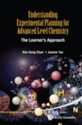 Image for Understanding Experimental Planning For Advanced Level Chemistry: The Learner's Approach