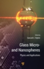 Image for Glass micro- and nanospheres  : physics and applications