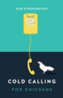 Image for Cold Calling for Chickens