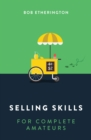 Image for Selling Skills for Complete Amateurs