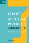Image for Chinese aspectual particle le  : a comprehensive guide