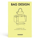 Image for Bag design  : a handbook for accessories designers