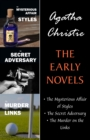 Image for Early Novels (3 Book Collection: The Mysterious Affair at Styles, The Secret Adversary, The Murder on the Links).