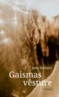 Image for Gaismas Vesture