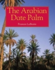 Image for The Arabian Date Palm