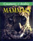 Image for Creatures of Arabia : Mammals