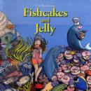 Image for Fishcakes and Jelly