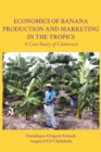 Image for Economics of Banana Production and Marke