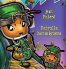 Image for Ant Patrol * Patrulla Hormiguera