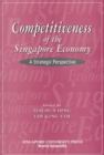 Image for Competitiveness Of The Singapore Economy: A Strategic Perspective
