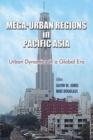 Image for Mega-urban regions in Pacific Asia  : urban dynamics in a global era