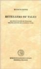 Image for Retellers of Tales : An Evaluation of English Translations of Laxdaela Saga