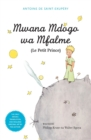 Image for Mwana Mdogo Wa Mfalme/Le Petit Prince