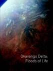 Image for Okavango Delta: Floods of Life