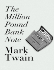 Image for The Million Pound Bank Note