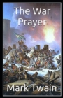 Image for The War Prayer Annotated