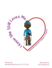 Image for I Know She Still Loves Me : Explaining Expressive Aphasia to Children
