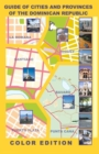 Image for Guide of Cities and Provinces of the Dominican Republic - Color Edition