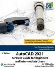 Image for AutoCAD 2021 : A Power Guide for Beginners and Intermediate Users