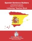 Image for Spanish Sentence Builders - LISTENING - Teacher Book
