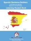 Image for Spanish Sentence Builders - LISTENING - Student Book