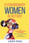 Image for Extraordinary Women In History : 70 Remarkable Women Who Made a Difference, Inspired & Broke Barriers