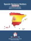 Image for Spanish Sentence Builders - A Lexicogrammar approach : Beginner to Pre-intermediate